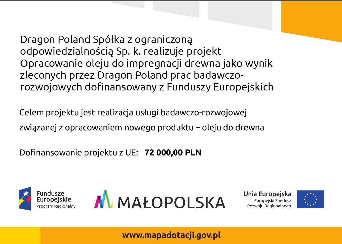 Realizacja projektu: Opracowanie oleju do impregnacji drewna jako wynik zleconych przez Dragon Poland prac badawczo-rozwojowych.